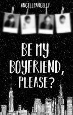 be my boyfriend please by AngellpAngellp