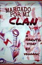 Marcado Por Mi Clan by Vegga06C