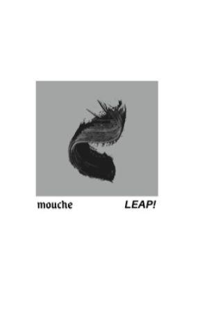 Mouche | Leap!/Ballerina (#Wattys2017) by KloeGraceJackson