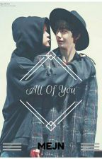 All Of You [2Won] by Fanfics888