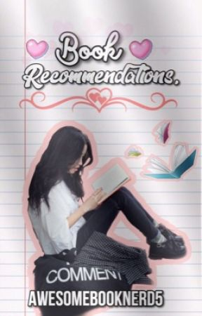 Book Recommendations  by AwesomeBookNerd5