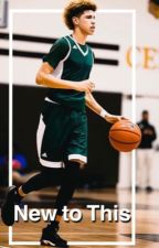 New to This | Lamelo Ball by KDnodurant