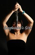 Gangleader's Girl by Shadowofnight27
