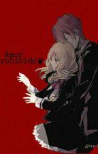 amor prohibido (ayato y tu) by yuinekoo