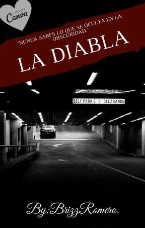 LA DIABLA© by BrizzRomero