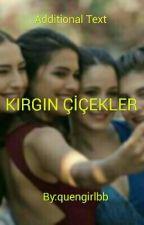 KIRGIN ÇİÇEKLER by quengirlbb