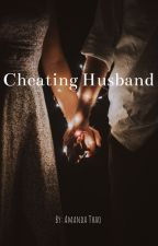 Cheating Husband  by amanda2891