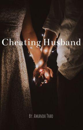 Cheating Husband  by amanda2891