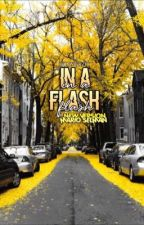 in a flash  →  m.s. [new version] by wdwgray
