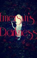 Emersyn's Darkness by Ismay_7