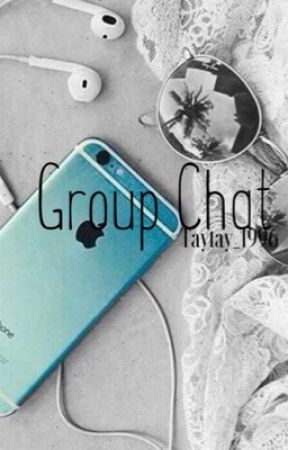 Group Chat by TayTay_1996