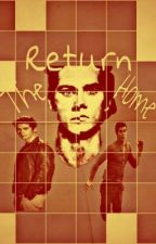 The Return Home (Maze Runner x Teen Wolf) by WhitneyMiller7