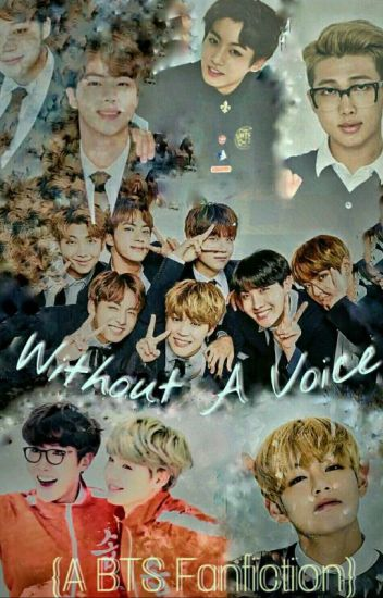 Without A Voice {A BTS Fanfiction}