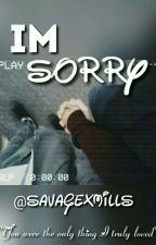 I'm Sorry || M.L.M  by savagexmills