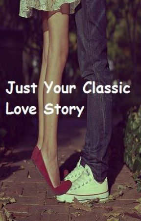 Just Your Classic Love Story (Sequel to Shy Girl Meets Bad Boy) by SunnyLeo09