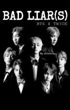 BAD LIAR(S) - BTS × Twice by alicexnay