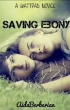 Saving Ebony by aidaberberian