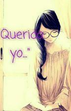 Querida yo.... by Crazy__ness