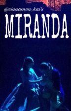 MIRANDA by cinnamon_kai
