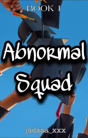 Ab normal Squad  by alyssndrprn
