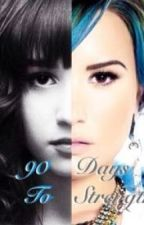 90 Days to Strength (A Demi Lovato Fan Fiction) by elizabethnormandy