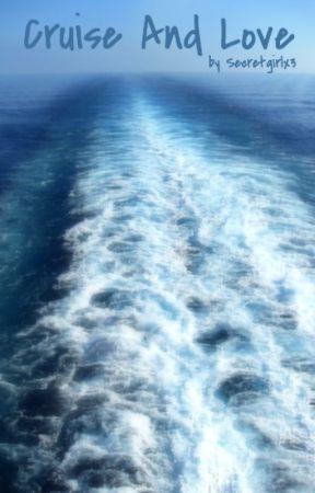 The Cruise by Secretgirlx3