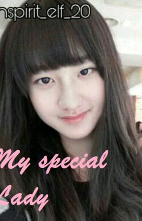 My Special Lady by Cipluk_61_LD