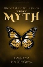 MYTH ||Universe of Four Gods Series|| Book 2 by charmaineglorymae