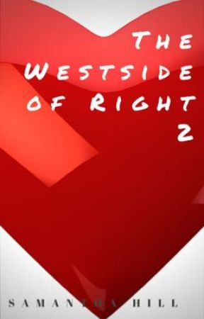 The Westside Of Right 2 : Karlae's Way by AuthorSamanthaHill
