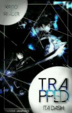 Trapped (Kirito x Reader) by I_so_2002rock