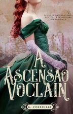 A ascensão Voclain by KatarinaCorsiolli