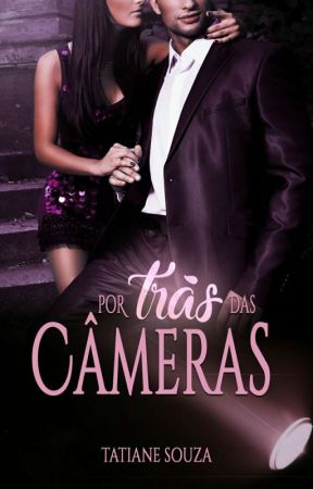 Por Trás das Câmeras (Lançamento) by ruiva13loira