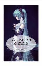 Książka o wszystkim (☆^ー^☆) ✒ by OfficalNicole