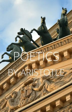 Poetics By Aristotle by M_Charles