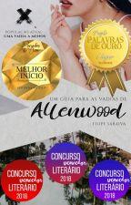 Um guia para as vadias de Allenwood ✔ by FilipeSaraiva