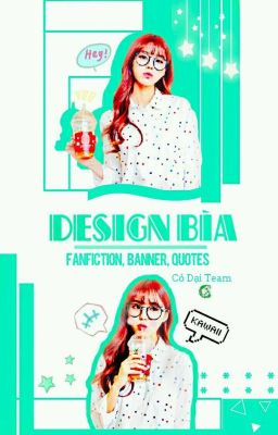 [CDT] Design bìa - Fanfiction, banner, quotes