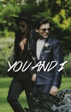 You And I. by ilarry_12
