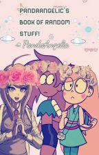 PandaAngelic's Book of Random Stuff! :3 by PASTELPHOSPHENES