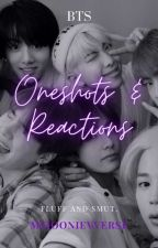 BTS Reactions &Oneshots by itsvivi02