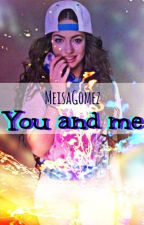 You And Me by MeisaGomez