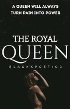 The Royal Queen by Lollytajnrk