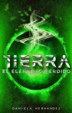 """""""El Elemento Perdido: Tierra"""" [EN EDICIÓN] /SUSPENDIDA POR FALTA DE INTERNET/ by DanielaHernandez1940"""