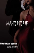 Tome 1 : The nightmare of a destiny by Naajouaa88