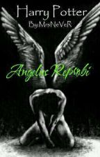 Harry Potter - Angelus Reprobi by MrsNeVeR