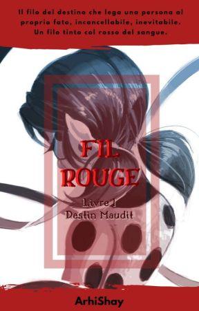 Fil Rouge- Destin Maudit #Wattys2017 by ArhiShay