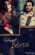 Hayat Belirtisi by UykucuBir_Defomcu