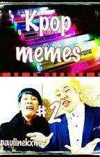 Kpop memes #2 by paulinekxm