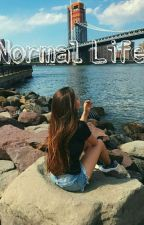 Normal Life by Mermaiddd3