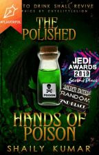 The Polished Hands of Poison by Emmawatson-fan