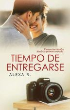 Tiempo De Entregarse [ Secuela Promesas, #2] by Adamessphia